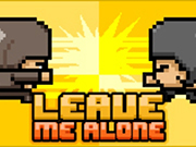 Leave Me Alone 2